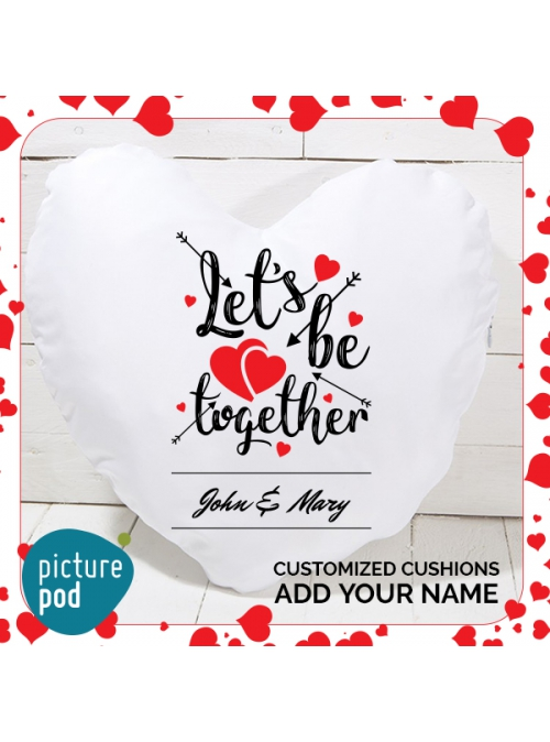Let's Be Together Cushion
