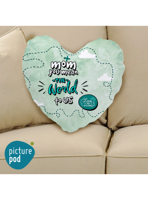 You're the World to us Heart Shape Cushion